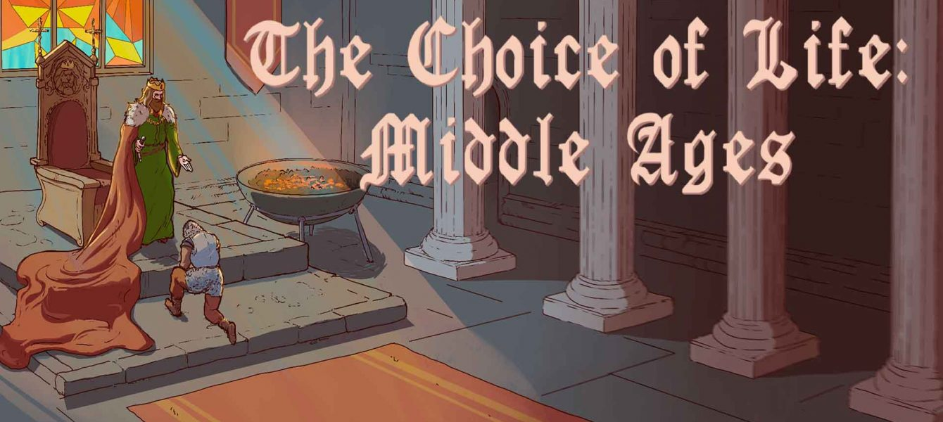 Агляд гульні The Choice of Life: Middle Ages
